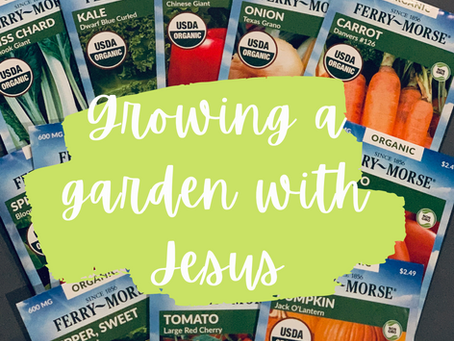 Growing a garden with Jesus day 1