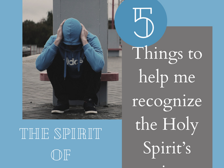 The Spirit of No Fear (5 things to help me recognize the Holy Spirit's voice)