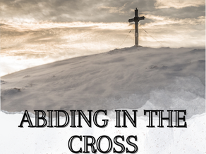 Abiding in the Cross