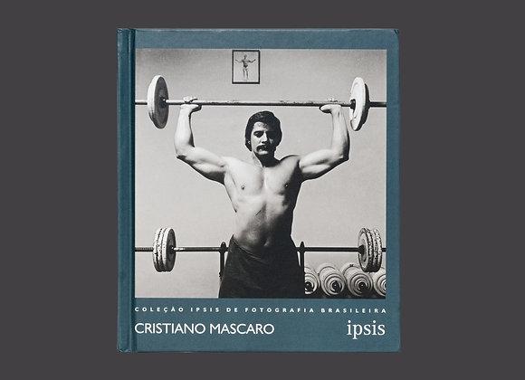Cristiano Mascaro - Coleção Ipsis de Fotografia