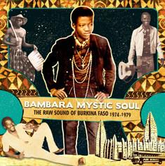 "V.A.: ""Bambara Mystic Soul"""