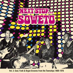 "V.A.: ""Next Stop... Soweto vol.2"""