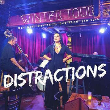 Alert!🚨 DISTRACTIONS WINTER TOUR