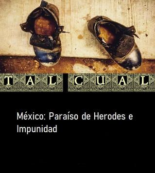 México: Paraíso de Herodes e Impunidad