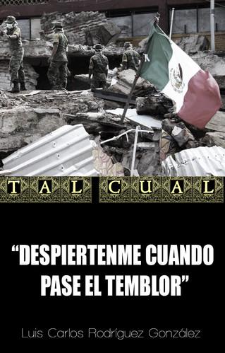 DESPIERTENME CUANDO PASE EL TEMBLOR