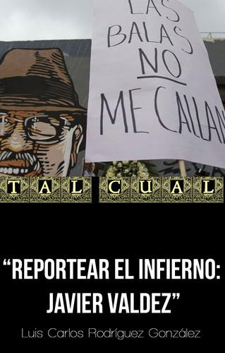 REPORTEAR EL INFIERNO: JAVIER VALDEZ