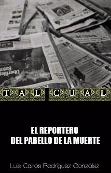 EL REPORTERO DEL PABELLON DE LA MUERTE
