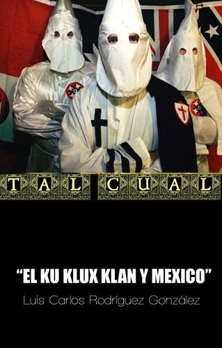 EL KU KLUX KLAN Y MEXICO