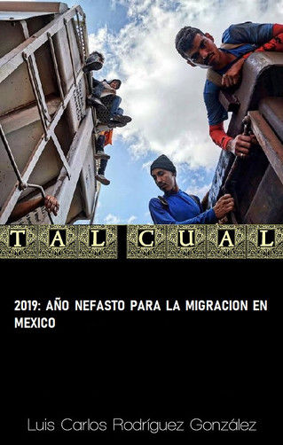 2019: AÑO NEFASTO PARA LA MIGRACIÓN EN MÉXICO