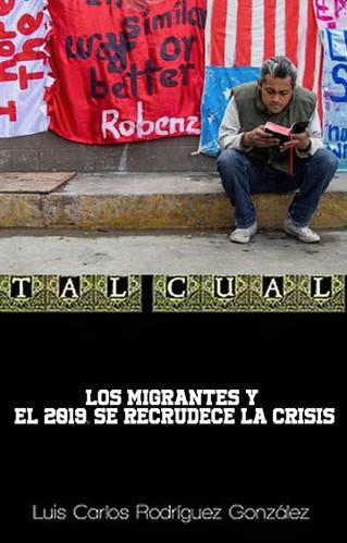 LOS MIGRANTES Y EL 2019: SE RECRUDECE LA CRISIS