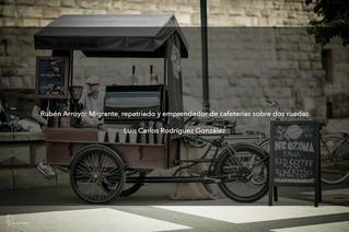 Rubén Arroyo: Migrante, repatriado y emprendedor de cafeterías sobre dos ruedas