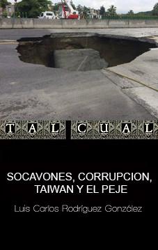 SOCAVONES, CORRUPCION, TAIWAN Y EL PEJE
