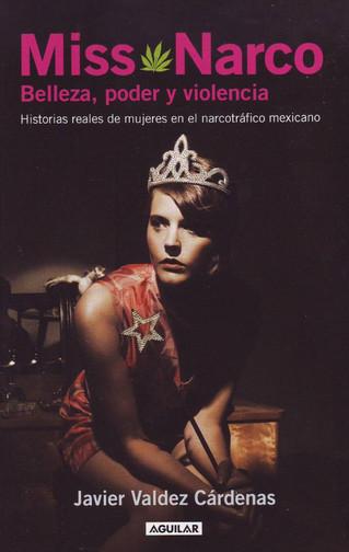MISS NARCO: LA MIRADA DE JAVIER VALDES SOBRE LAS MUJERES Y NARCOTRAFICO
