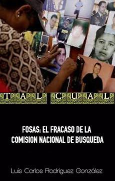 FOSAS: EL FRACASO DE LA COMISION NACIONAL DE BUSQUEDA