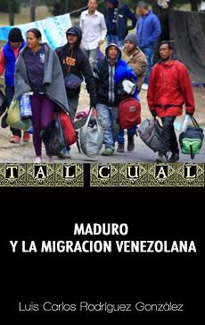 MADURO Y LA MIGRACION VENEZOLANA