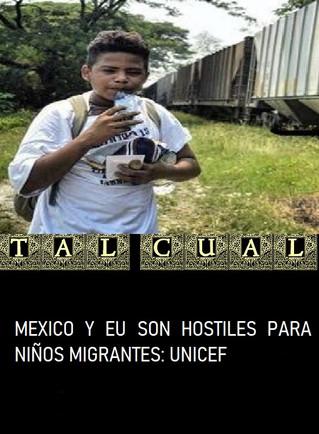 MEXICO Y EU SON HOSTILES PARA NIÑOS MIGRANTES: UNICEF
