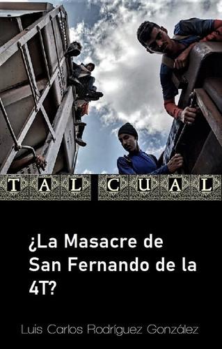 ¿La Masacre de San Fernando de la 4T?