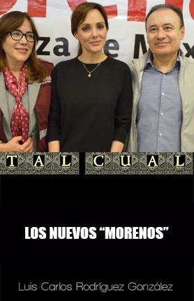 """LOS NUEVOS """"MORENOS"""""""