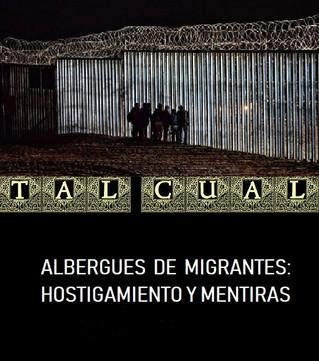 ALBERGUES DE MIGRANTES: HOSTIGAMIENTO Y MENTIRAS