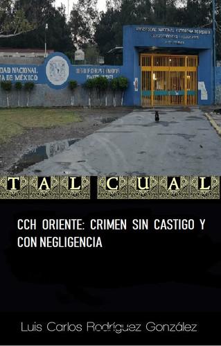 CCH ORIENTE: CRIMEN SIN CASTIGO Y CON NEGLIGENCIA