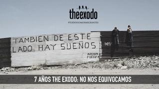 7 AÑOS THE EXODO: NO NOS EQUIVOCAMOS