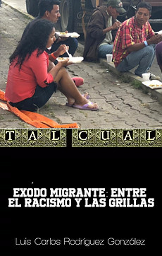 Éxodo Migrante: entre el racismo y las grillas