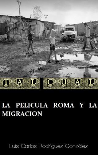 LA PELÍCULA ROMA Y LA MIGRACIÓN