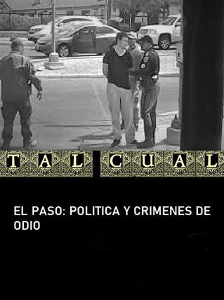 EL PASO: POLITICA Y CRIMENES DE ODIO