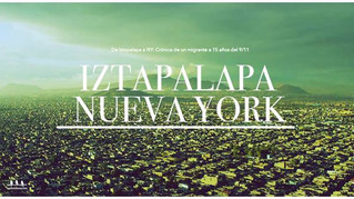 De Iztapalapa a NY: Crónica de un migrante en tiempos del 9/11