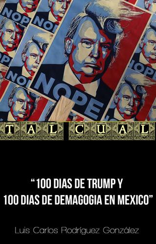 100 DIAS DE TRUMP Y 100 DIAS DE DEMAGOGIA EN MEXICO