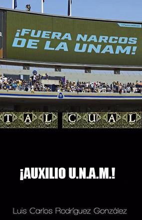 ¡AUXILIO UNAM!