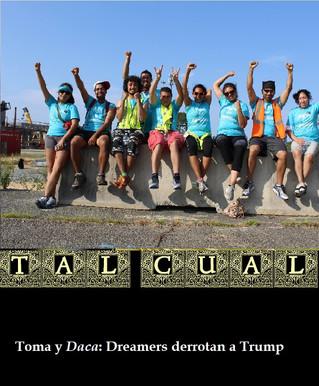 Toma y Daca: Dreamers derrotan a Trump