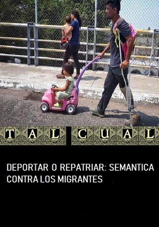 DEPORTAR O REPATRIAR: SEMANTICA CONTRA LOS MIGRANTES