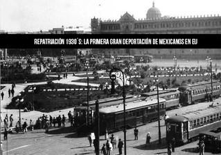 Repatriación 1930´s: La primera Gran deportación de mexicanos en EU