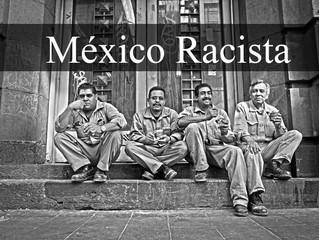 MEXICO RACISTA: MEJORES EMPLEOS Y EDUCACION DETERMINADOS POR COLOR DE LA PIEL