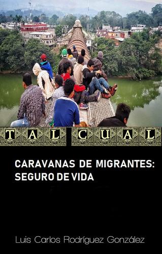 CARAVANAS DE MIGRANTES: SEGURO DE VIDA