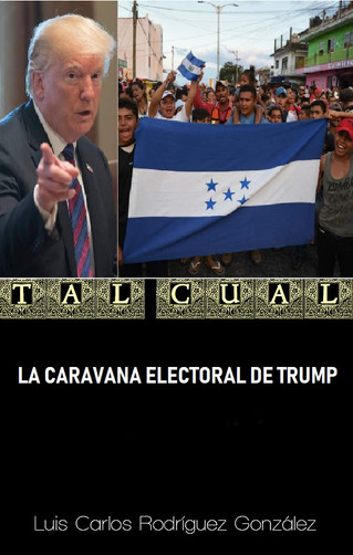 LA CARAVANA ELECTORAL DE TRUMP
