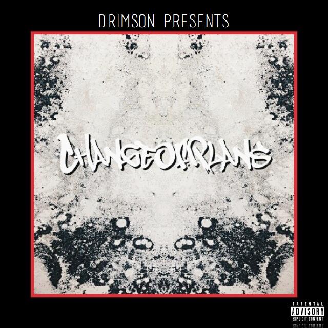 D.RIMson - Change Of Plans (Album)