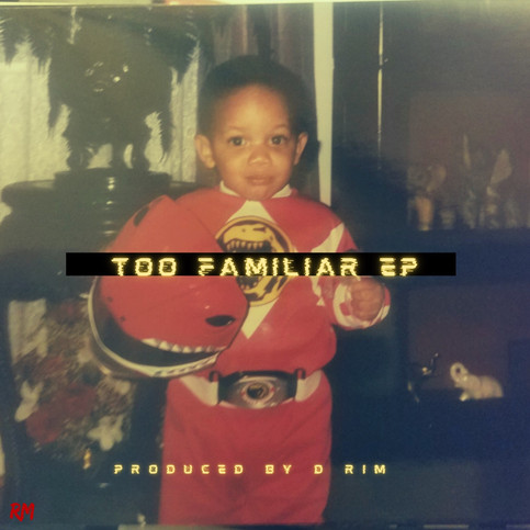D.Rim Drops New EP with Blake Holmes Titled - Too Familiar