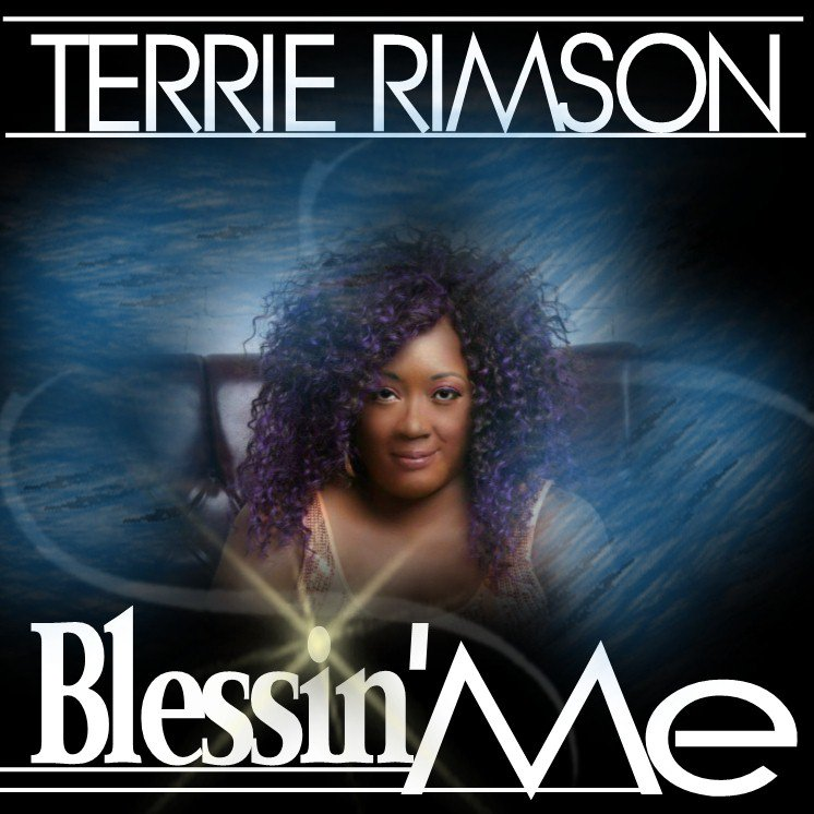Terrie Rimson - Blessin' Me