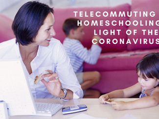 Telecommuting and Homeschooling in Light of the Coronavirus