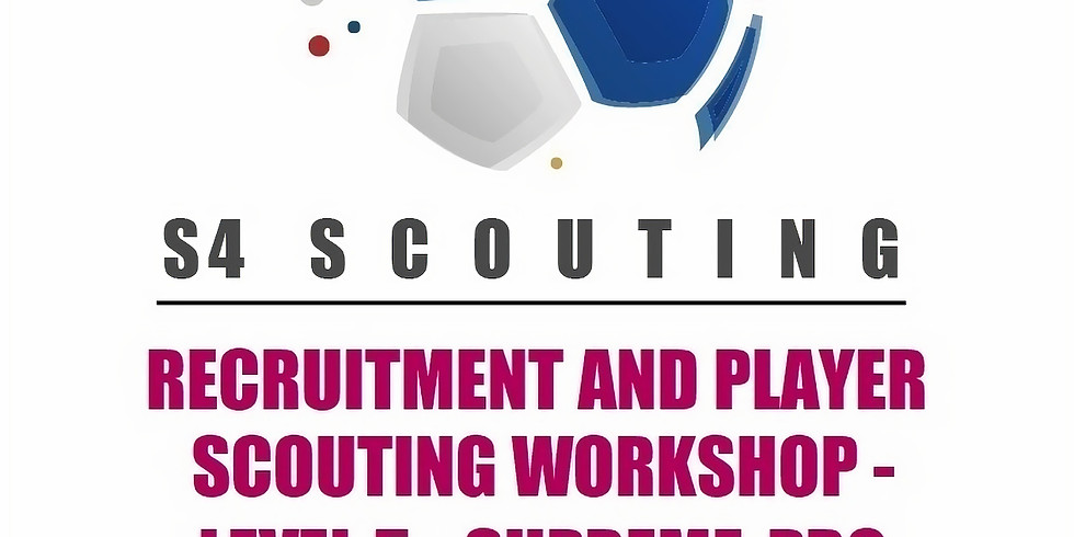 RECRUITMENT AND PLAYER SCOUTING WORKSHOP - LEVEL 5 - SUPREME-PRO