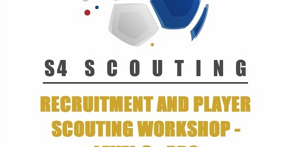 RECRUITMENT AND PLAYER SCOUTING WORKSHOP - LEVEL 3 - PRO