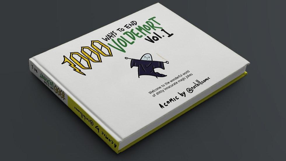 1000 Ways to end Voldemort Vol. 1