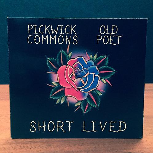 """Digipak """"Short Lived"""" Split EP w/ Old Poet"""