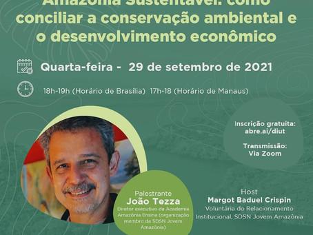 Diretor da Academia Amazônia Ensina palestra em evento da SDSN AMAZÔNIA, da ONU