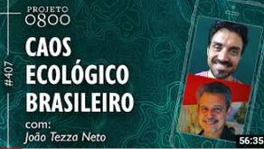 CAOS ECOLÓGICO BRASILEIRO