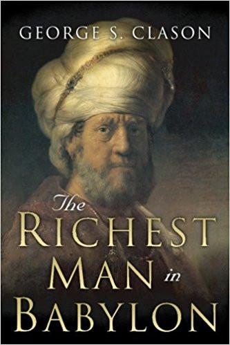 Richest Man In Babylon. Wealth building fundamentals