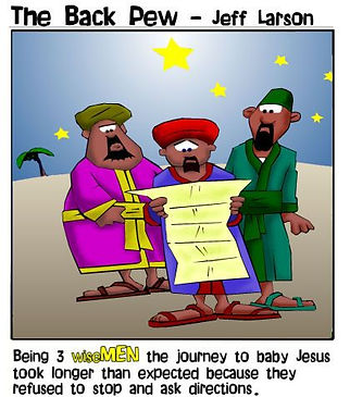 3 wise men didn't stop to ask directions
