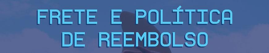 FRETE E POLICA DE REEMBOLSO.jpg